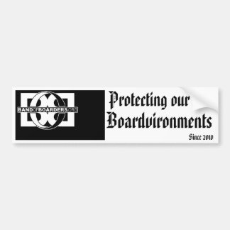 Protecting our Boardvironments since 2010 Bumper Sticker