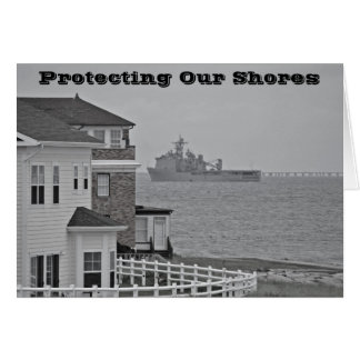 """""""Protecting our shores"""" collection Greeting Card"""