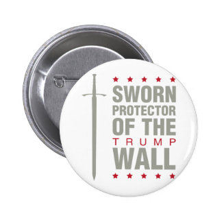 Protectors of the Wall Pinback Button