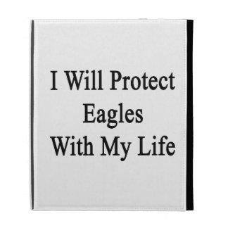 Protegeré a Eagles con mi vida