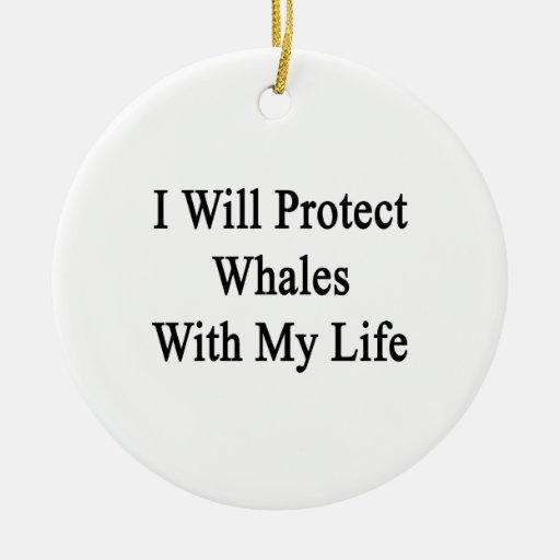 Protegeré ballenas con mi vida ornamentos de reyes