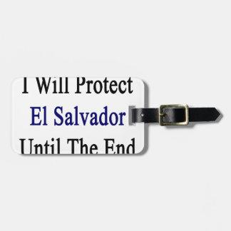 Protegeré El Salvador hasta el extremo Etiquetas Maleta