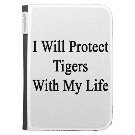 Protegeré tigres con mi vida