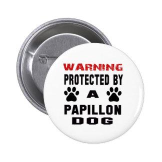 Protegido por un perro de Papillon Chapa Redonda 5 Cm