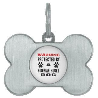 Protegido por un perro del husky siberiano placas mascota