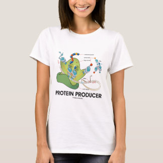 Protein Producer (Biology Protein Synthesis) T-Shirt