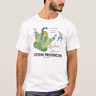 Protein Producer (Protein Synthesis) T-Shirt