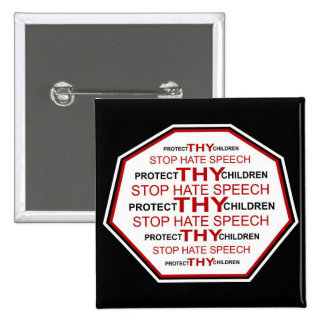 Proteja a THY niños - pare el discurso de odio Blk Pin