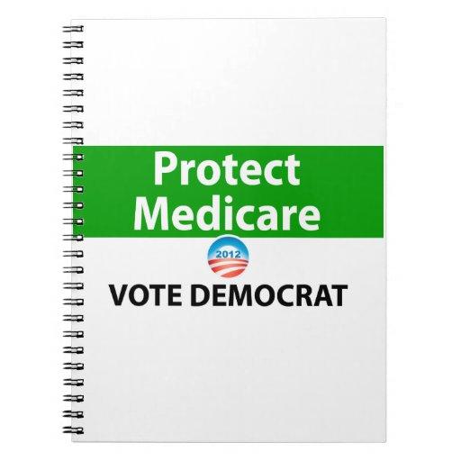 Proteja Seguro de enfermedad: Vote a Demócrata Libros De Apuntes Con Espiral