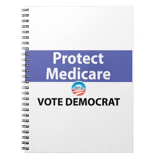 Proteja Seguro de enfermedad: Vote a Demócrata Libreta Espiral