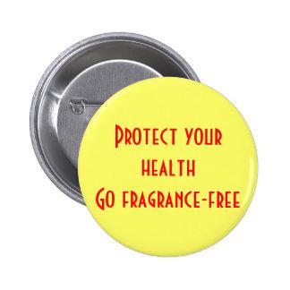 Proteja su salud: Vaya sin perfume Pin Redondo De 2 Pulgadas