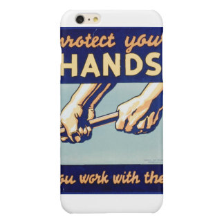 Proteja sus manos que usted trabaja con ellas el