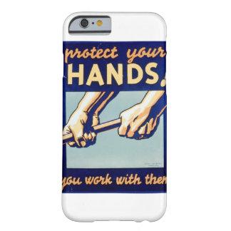 Proteja sus manos que usted trabaja con ellas el funda para iPhone 6 barely there