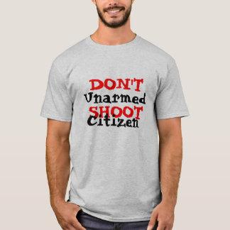 Protest Activist Political Don't Shoot Citizen T-Shirt