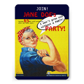 Protest Aging Rosie the Riveter Party Invitation