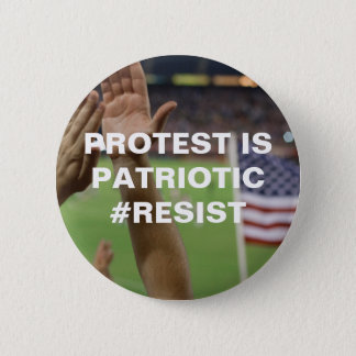 Protest is Patriotic Resistance Pinback Button
