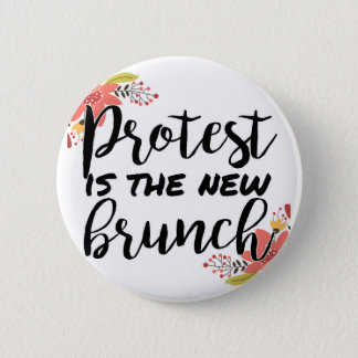 Protest_Is The New Brunch Button