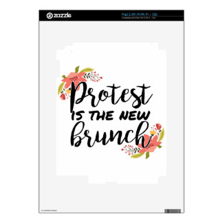 Protest_Is The New Brunch iPad 2 Skins
