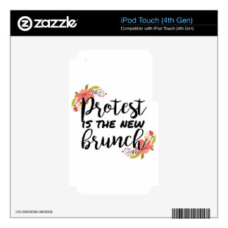 Protest_Is The New Brunch iPod Touch 4G Skin