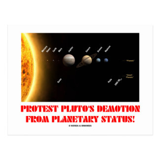 Protest Pluto s Demotion From Planetary Status Postcards