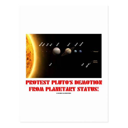 Protest Pluto's Demotion From Planetary Status! Post Card