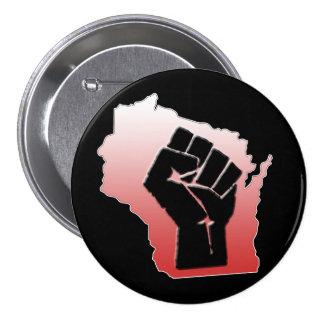 Protesta de Wisconsin - puño apretado Pin Redondo De 3 Pulgadas