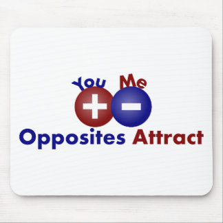 Protons, Electrons, Opposites Attract Mousepad