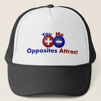 Protons, Electrons, Opposites Attract Trucker Hat