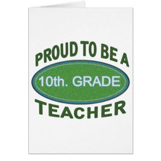Proud 10th. Grade Teacher Card