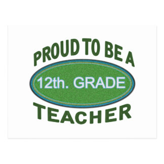 Proud 12th. Grade Teacher Postcard