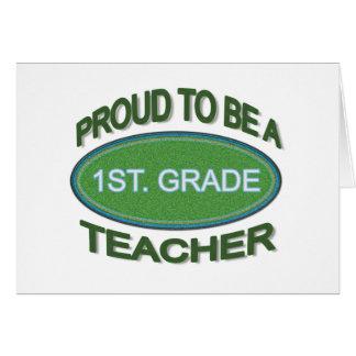 Proud 1st. Grade Teacher Card
