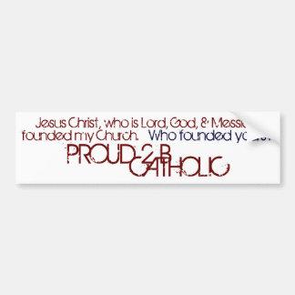 PROUD 2 B CATHOLIC - Bumper Sticker- Burgundy/Navy Bumper Sticker
