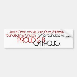 PROUD 2 B CATHOLIC - Bumper Sticker- Red/Black Car Bumper Sticker