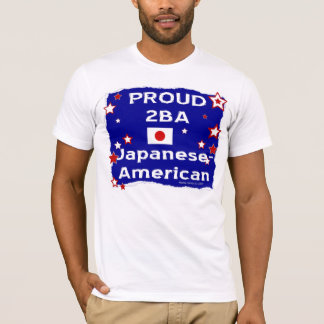 Proud 2B A Japanese-American - Shirt