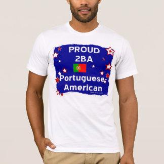 Proud 2B A Portuguese-American - Shirt