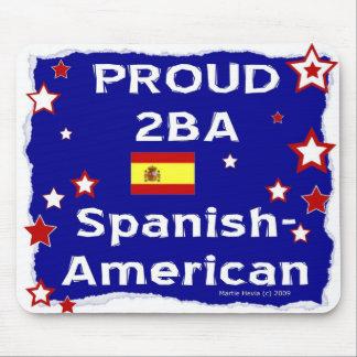 Proud 2B A Spanish-American - Mousepad