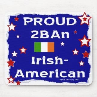 Proud 2B An Irish-American - Mousepad