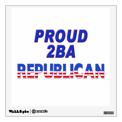 Proud 2BA Republican Stars & Stripes Wall Decal
