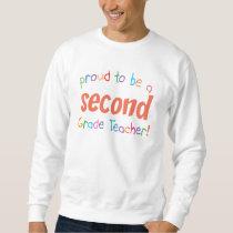 Proud 2nd Grade Teacher Sweatshirt