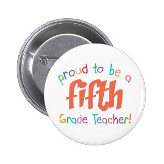 Proud 5th Grade Teacher 2 Inch Round Button