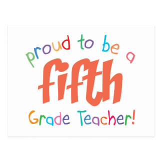 Proud 5th Grade Teacher Postcard