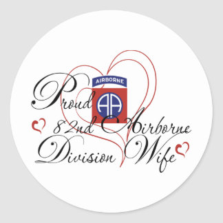 Proud 82nd Airborne Wife Heart Round Stickers