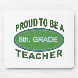 Proud 8th. Grade Teacher Mouse Pad
