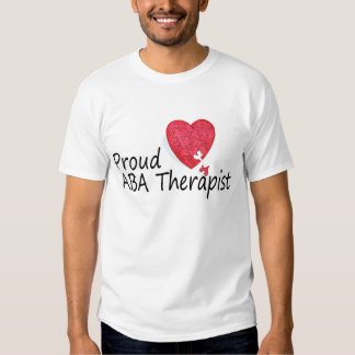 Proud ABA Therapist T Shirt
