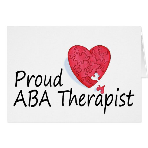 Proud ABA Therapists (Heart) Greeting Cards
