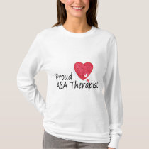 Proud ABA Therapists (Heart) T-Shirt