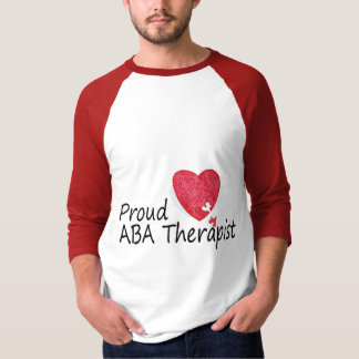 Proud ABA Therapists (Heart) T-Shirt