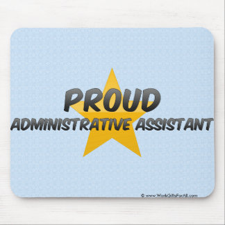 Proud Administrative Assistant Mouse Pad