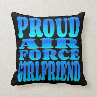 Proud Air Force Girlfriend Throw Pillow