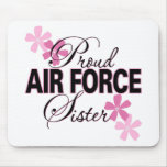 Proud Air Force Sister Mouse Pad